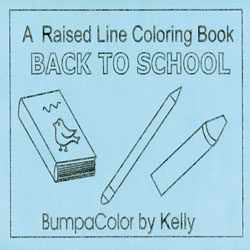 Back To School - Raised Line Coloring Book, Level 1 - click to view larger image