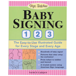 Sign Babies American Sign Language Illustrated Guide Baby Signing 123 - click to view larger image