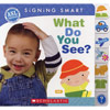 Signing Smart- What Do You See? Board Book 14 Pages