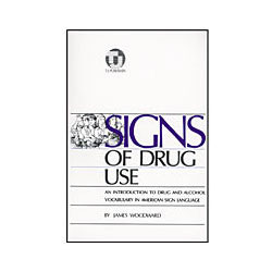 Signs of Drug Use (Book) Price: $19.95