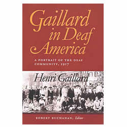 Gaillard in Deaf America Price: $28.95
