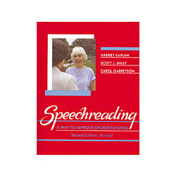 Speechreading: A Way to Improve Understanding Price: $22.95