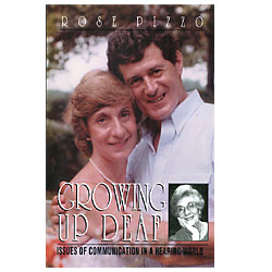 Growing Up Deaf: Issues of Communication Price: $19.95