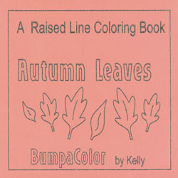 Autumn Leaves - Raised Line Coloring Book, Level 2 Price: $14.25