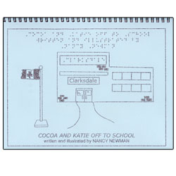 Cocoa and Katie Off To School - A Braille and Tactile Storybook