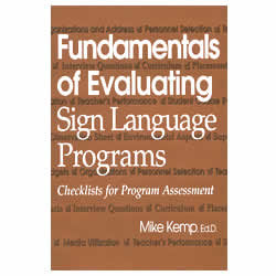 Fundamentals of Evaluating Sign Language Programs- Checklists for Program Assessment