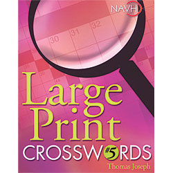 Large Print Crosswords No. 5 Price: $12.95
