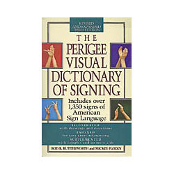 The Perigee Visual Dictionary of Signing Price: $15.95