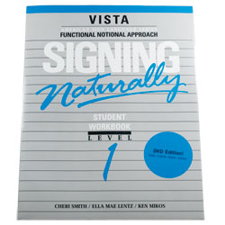 Signing Naturally- Level 1 (Workbook and DVD) Price: $59.95