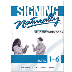 Signing Naturally 1-6- Student DVDs and Workbook Price: $84.95