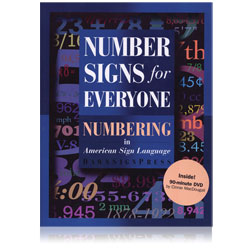 Number Signs for Everyone - Numbering in American Sign Language -Book and DVD