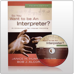 So You Want to Be An Interpreter - Book with Study Guide on 1 DVD Price: $75.00