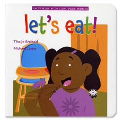 ASL Babies - Lets Eat