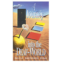 A Journey Into The Deaf World  (Paperback) Price: $19.95