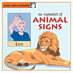 The Early Sign Language Series- Animal Signs