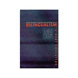 Bilingualism in Deaf Education