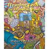 Hearing Loss- An Alphabet Book